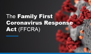 The Families First Coronavirus Response Act of 2020